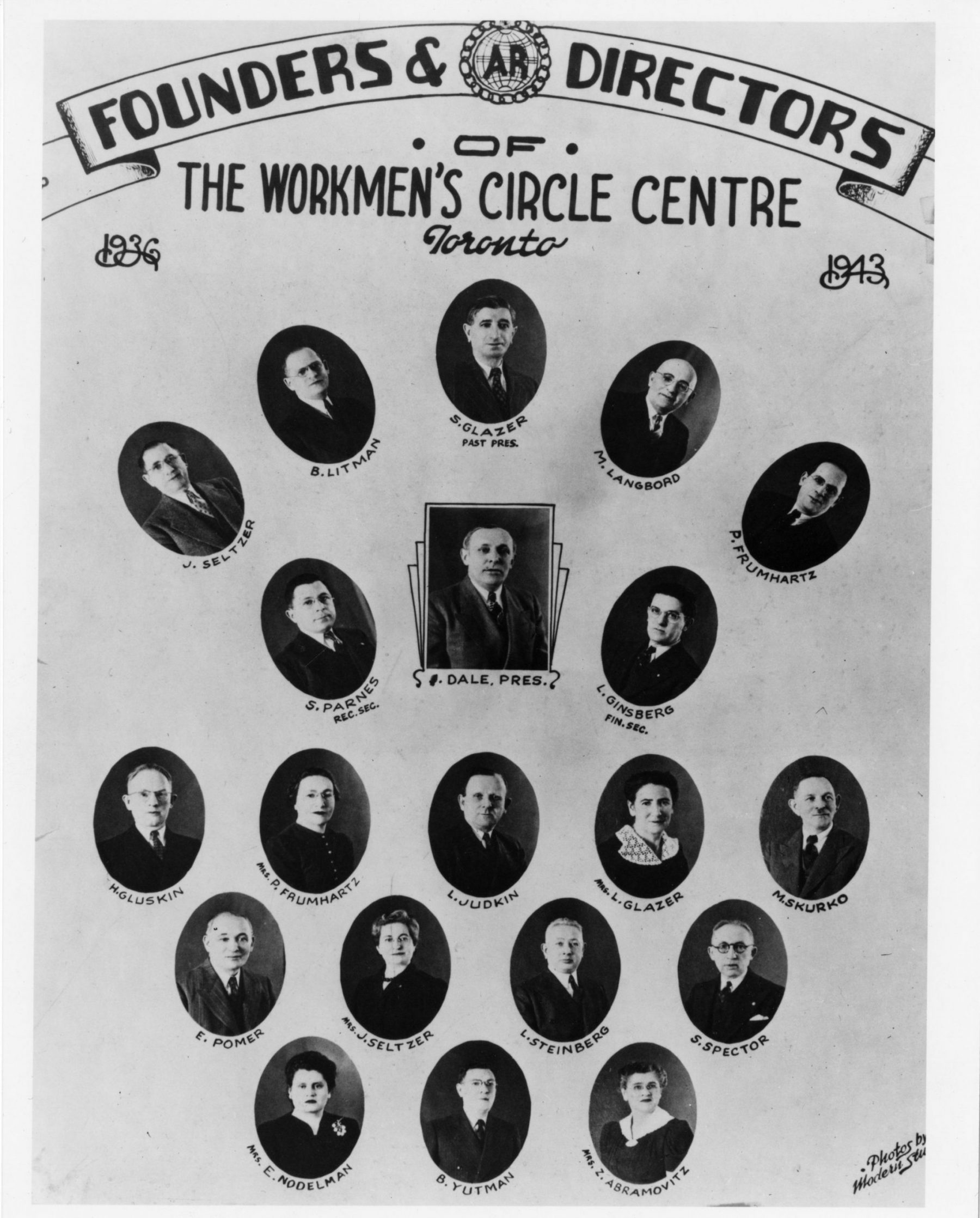 Founders and directors of the Workmen's Circle Centre or Arbeiter Ring, as it is referred to in Yiddish in 1943. The Workmen's Circle is still active in Toronto and supports and promotes Jewish culture, education, and the Yiddish language.   OJA, item 3054.